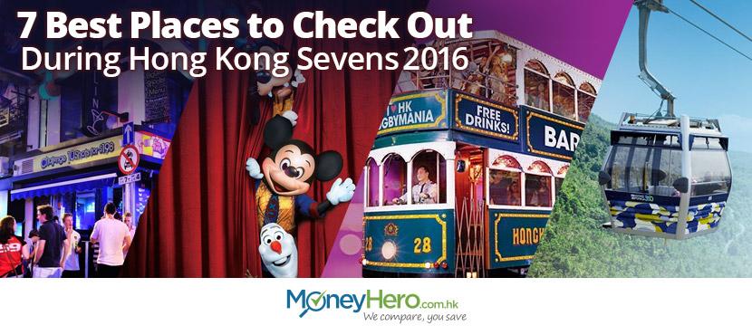 7 places to visit during Hong Kong Sevens 2016