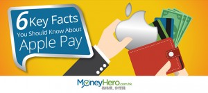 6 Key Facts You Should Know About Apple Pay