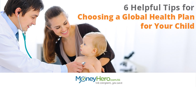 6 tips for choosing global health plan for your kids