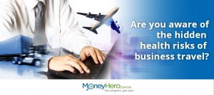 Are you aware of the hidden health risks of business travel?
