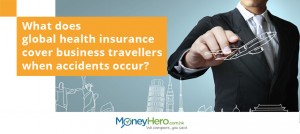 What does global health insurance cover business travellers when accidents occur?