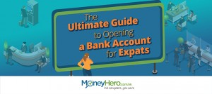 The Ultimate Guide to Opening a Bank Account for Expats