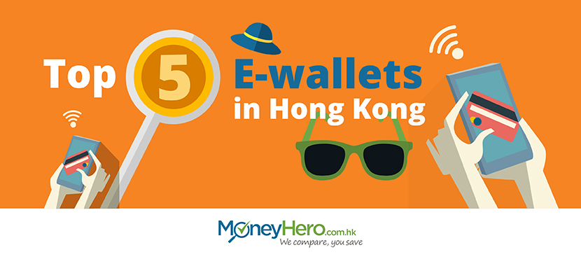 Top 5 e-wallets in Hong Kong