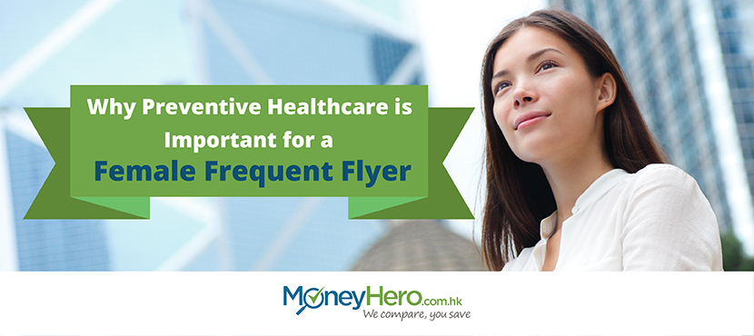 global health insurance Why Preventive Healthcare is Important for a Female Frequent Flyer