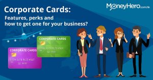 Corporate Cards: Features, perks and how to get one for your business