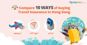Compare 10 ways of buying Travel Insurance in Hong Kong
