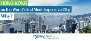 Hong Kong: 2nd Most Expensive City in the World. Why?
