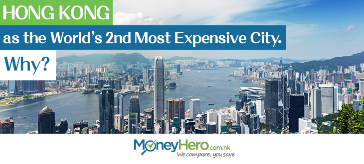 post_HK as the Worlds 2nd Most Expensive City. Why_EN_blog