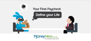 Your First Paycheck Defines your Life