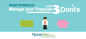 Road To Wealth: Manage your Finances with 3 Don'ts