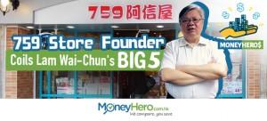 Every Setback is a Setup to a Major Comeback: 759 Store Founder Colis Lam Wai Chun's Big 5