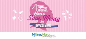 4 Tips for Women:  How to Save Money for Investment
