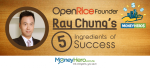 OpenRice Founder : Ray Chung's 5 Ingredients of Success