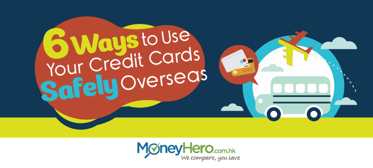 6 ways to use credit cards safely_EN