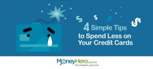 4 Simple Tips to Spend Less on Your Credit Cards