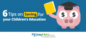6 Tips on Saving for your Children's Education