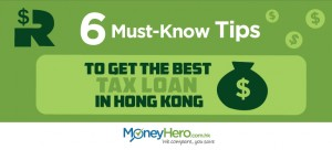 6 Must-Know Tips to Get the Best Tax Loan in Hong Kong