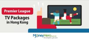 Premier League TV Packages in Hong Kong: LeTV vs. Now TV