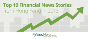 Top 10 Financial News Stories from Hong Kong in 2015